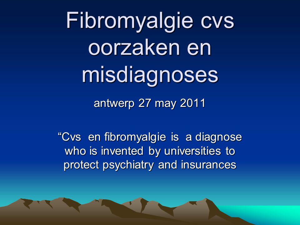 Fibromyalgie cvs oorzaken en misdiagnoses