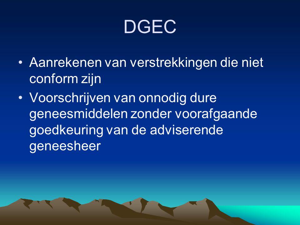 DGEC Aanrekenen van verstrekkingen die niet conform zijn