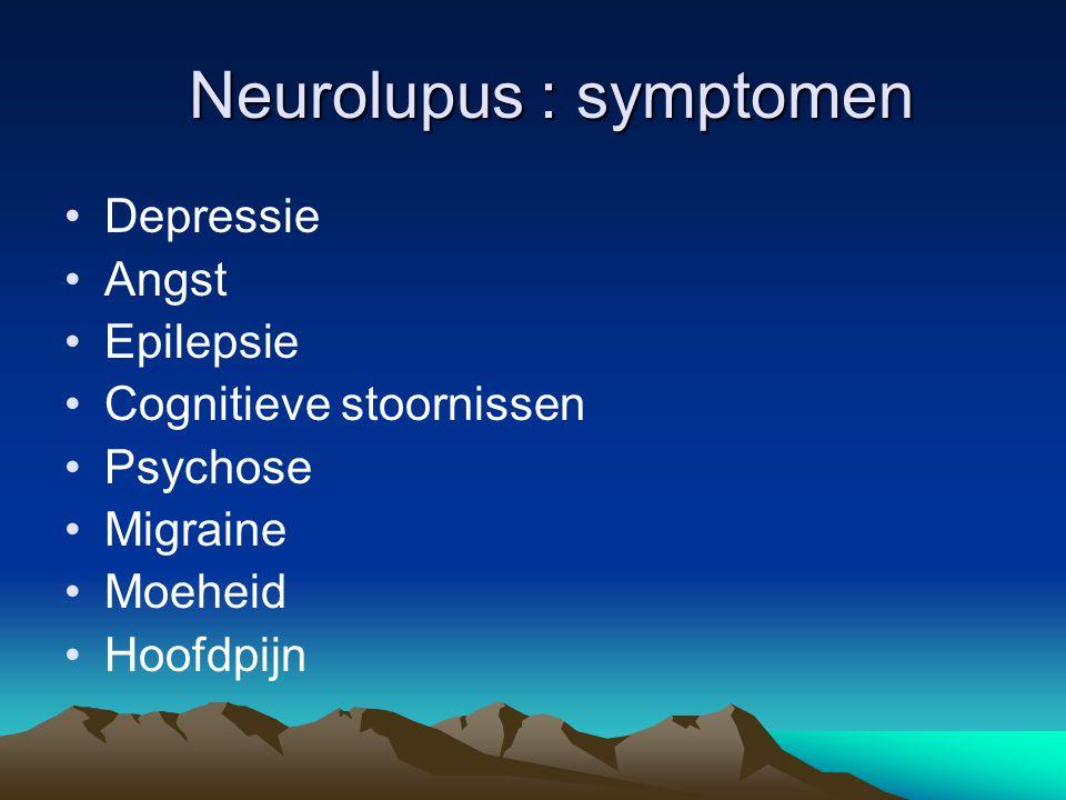 Neurolupus : symptomen