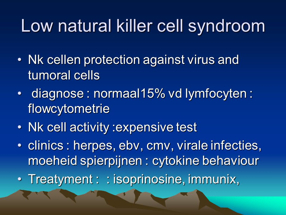 Low natural killer cell syndroom