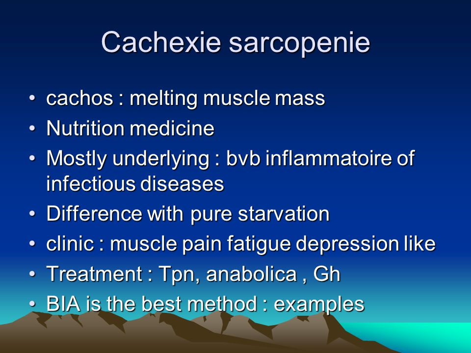Cachexie sarcopenie cachos : melting muscle mass Nutrition medicine