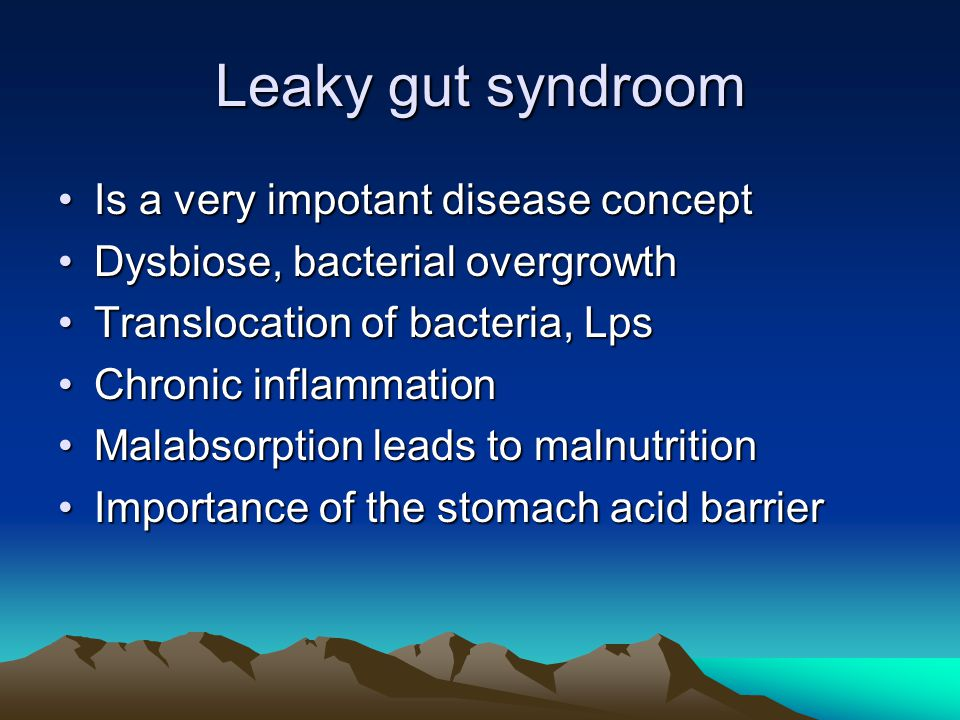 Leaky gut syndroom Is a very impotant disease concept