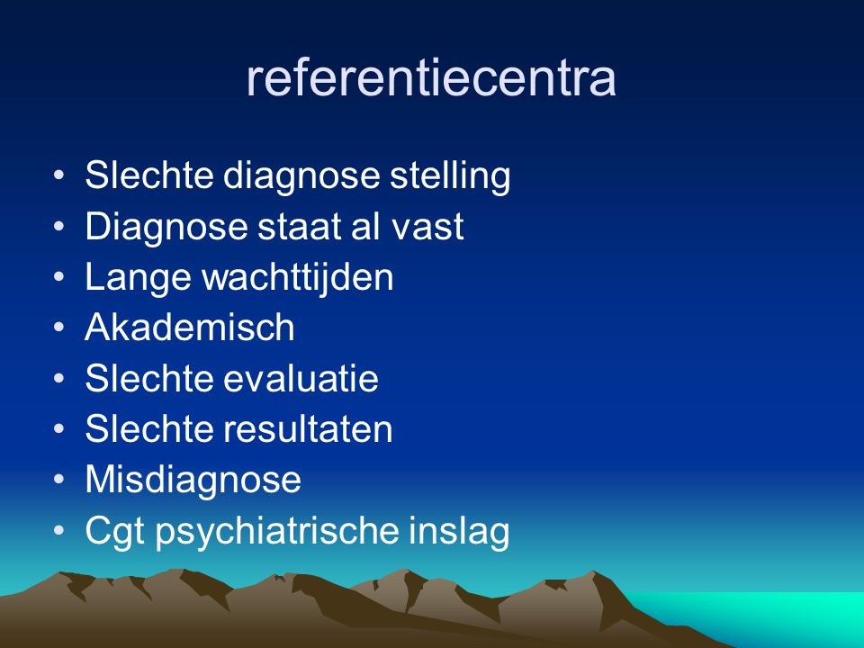 referentiecentra Slechte diagnose stelling Diagnose staat al vast