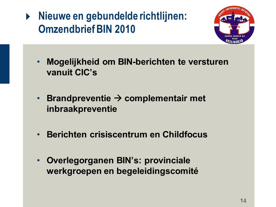 Nieuwe en gebundelde richtlijnen: Omzendbrief BIN 2010