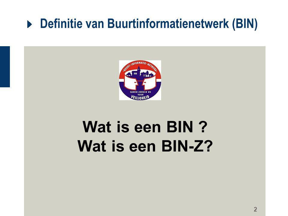 Definitie van Buurtinformatienetwerk (BIN)
