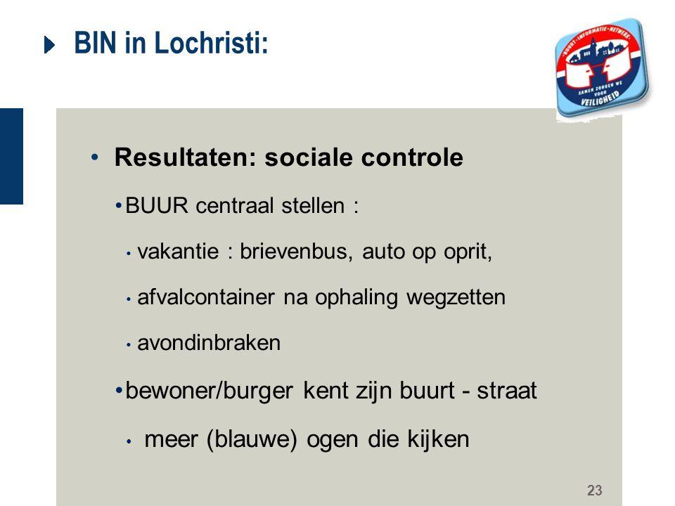 BIN in Lochristi: Resultaten: sociale controle