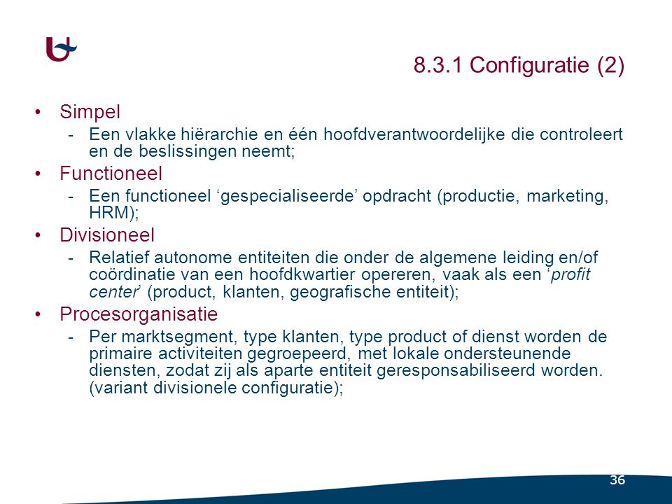 8.3.1 Configuratie (3) Matrix Machinebureaucratie