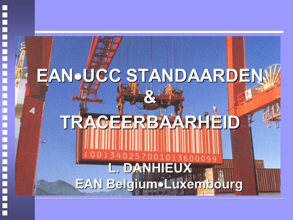 EANUCC STANDAARDEN & TRACEERBAARHEID. L