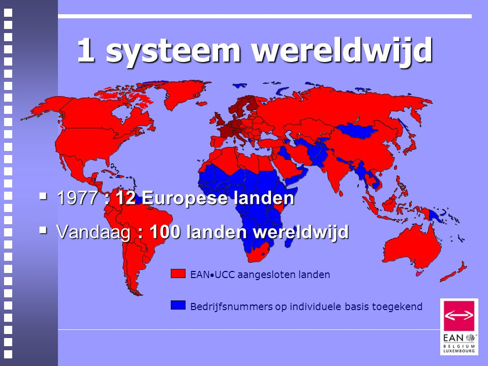 1 systeem wereldwijd 1977 : 12 Europese landen