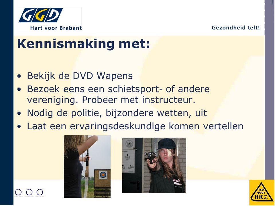 Kennismaking met: Bekijk de DVD Wapens