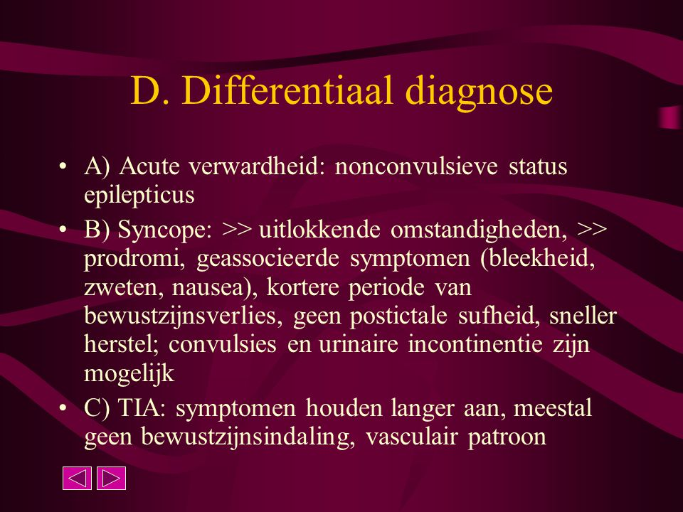 D. Differentiaal diagnose
