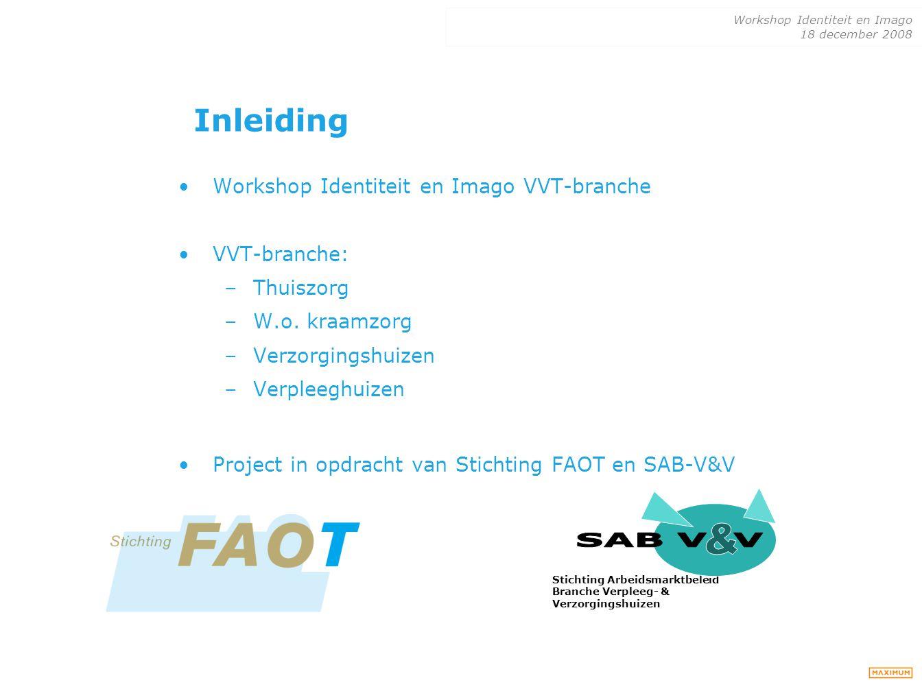 & SAB V V Inleiding Workshop Identiteit en Imago VVT-branche