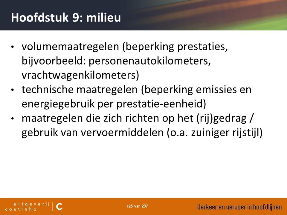 Hoofdstuk 9: milieu volumemaatregelen (beperking prestaties, bijvoorbeeld: personenautokilometers, vrachtwagenkilometers)