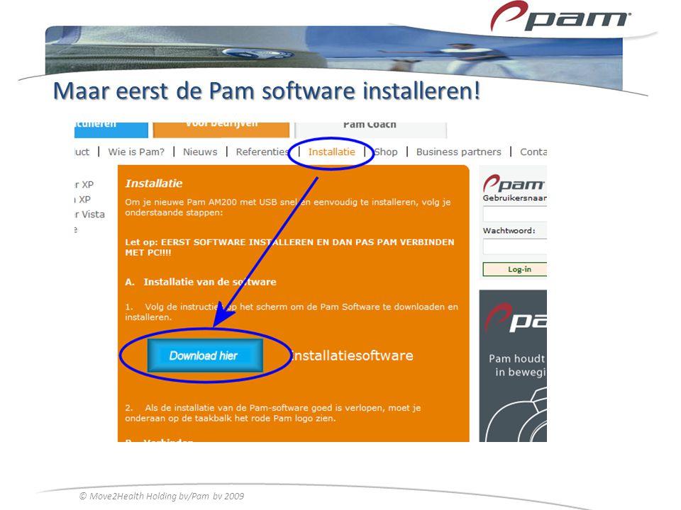 Maar eerst de Pam software installeren!