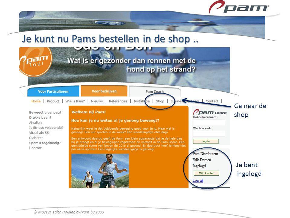 Je kunt nu Pams bestellen in de shop ..