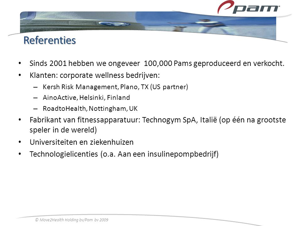 © Move2Health Holding bv/Pam bv 2009