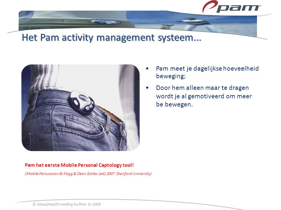 Het Pam activity management systeem...