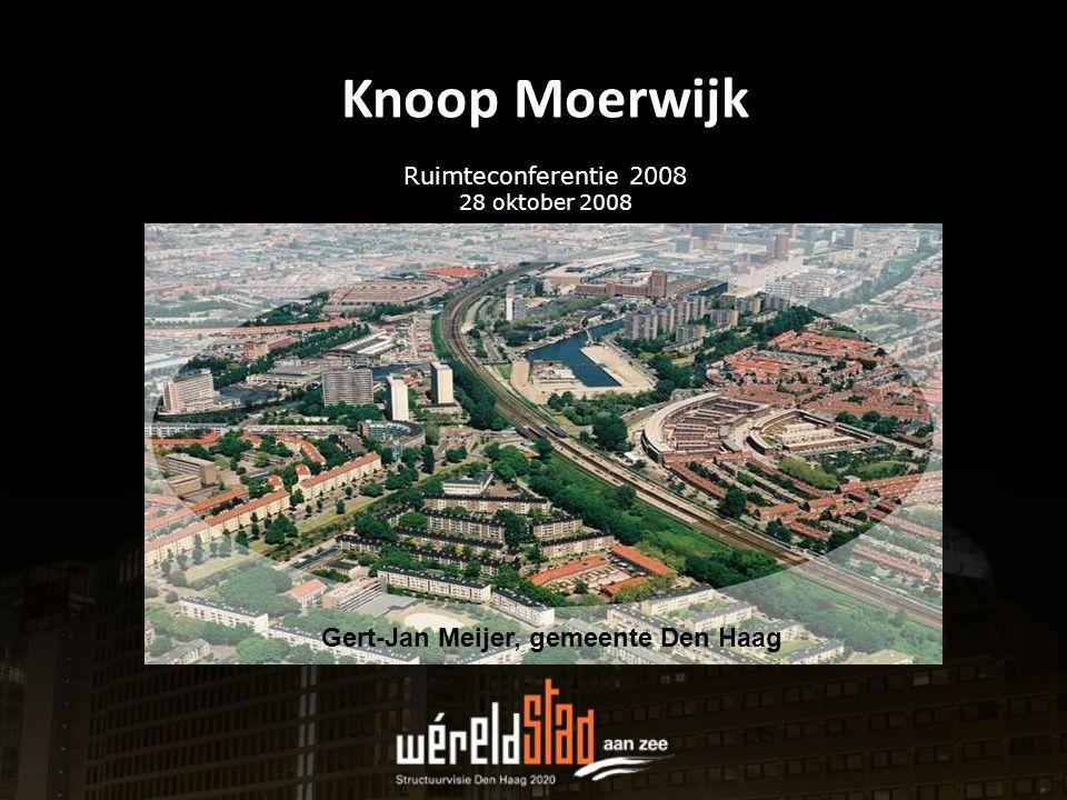 Knoop Moerwijk Ruimteconferentie 2008