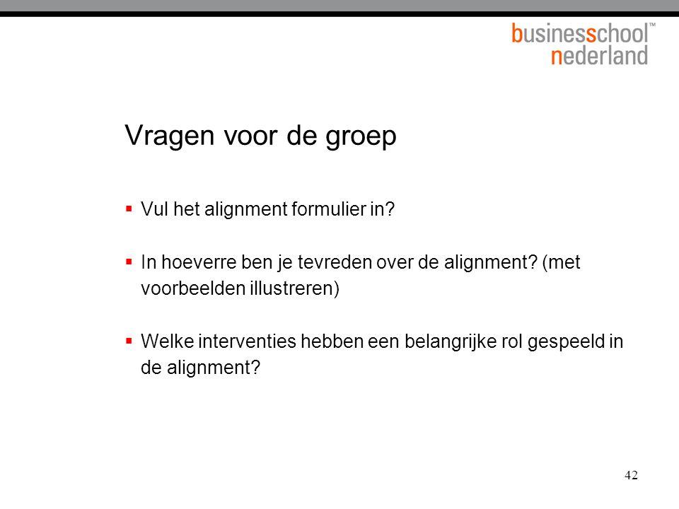 Vragen voor de groep Vul het alignment formulier in