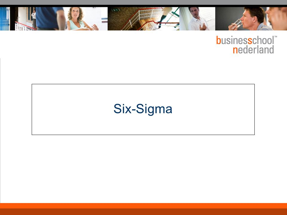 Six-Sigma (6 σ) Kern: