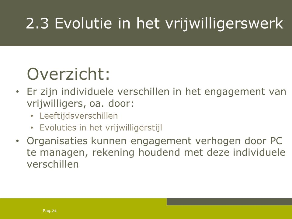 2.3 Evolutie in het vrijwilligerswerk