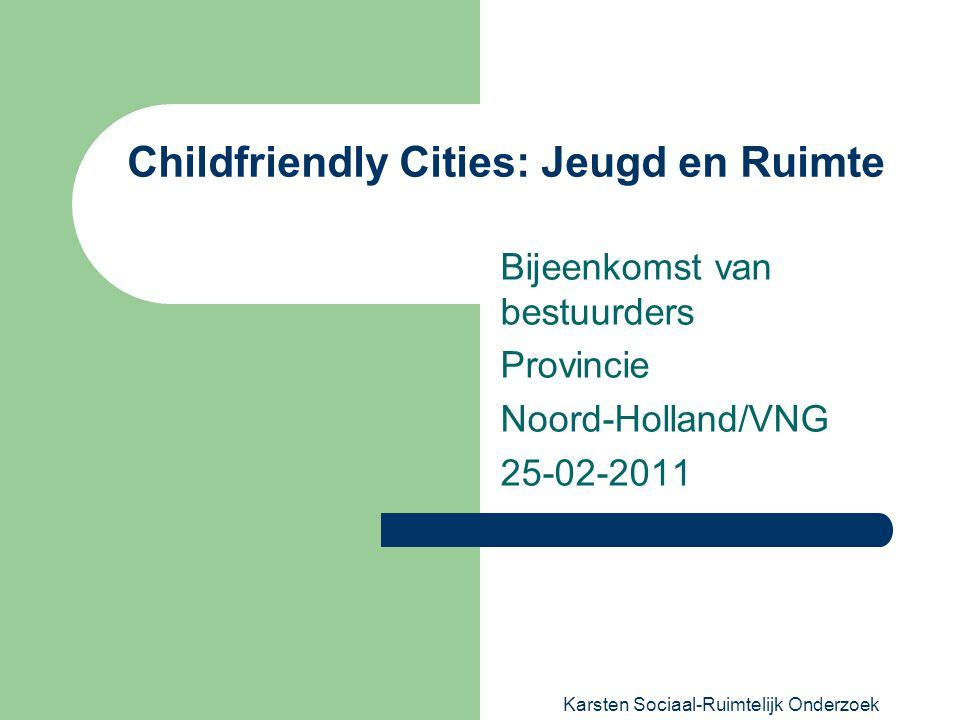 Childfriendly Cities: Jeugd en Ruimte