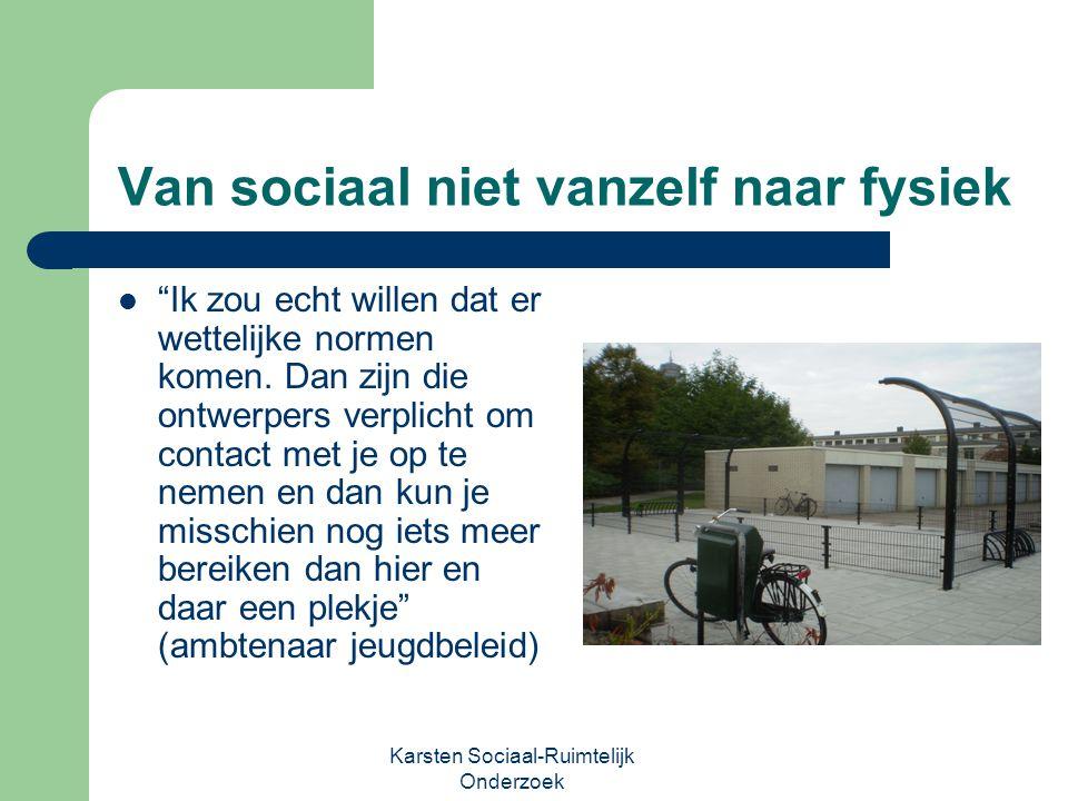 Van sociaal niet vanzelf naar fysiek