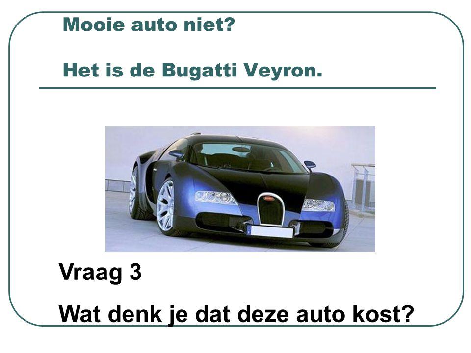 Mooie auto niet Het is de Bugatti Veyron.