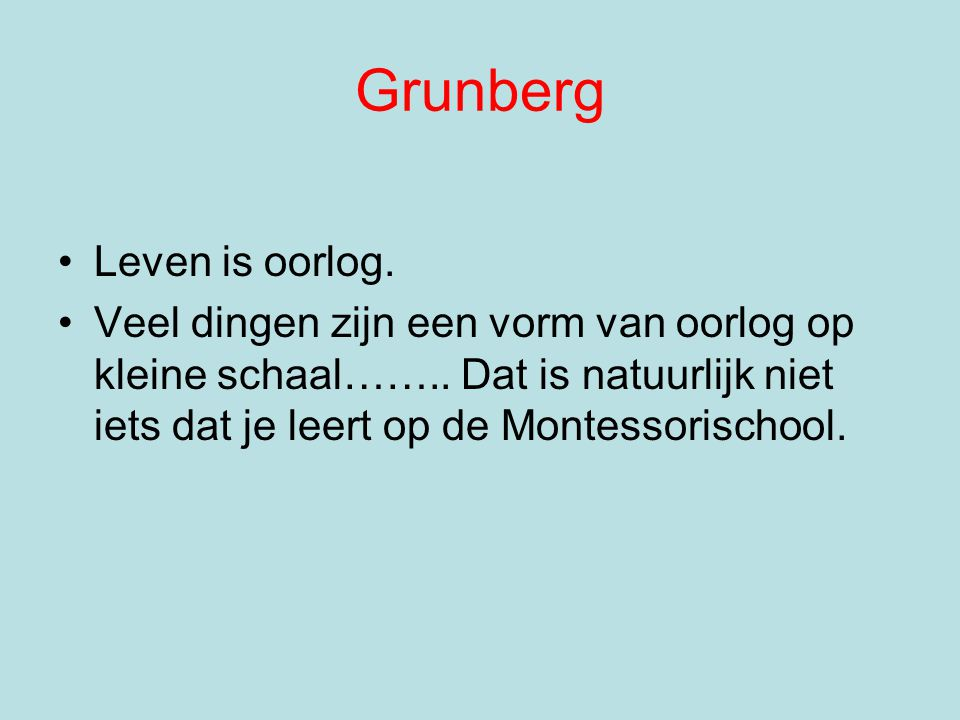 Grunberg Leven is oorlog.