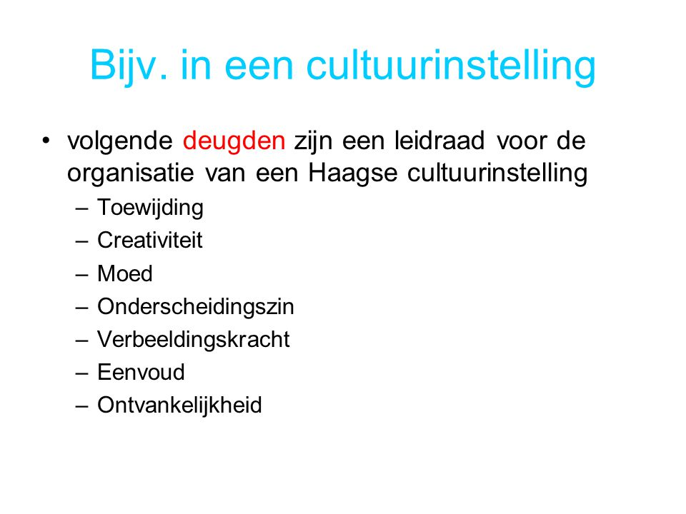 Bijv. in een cultuurinstelling