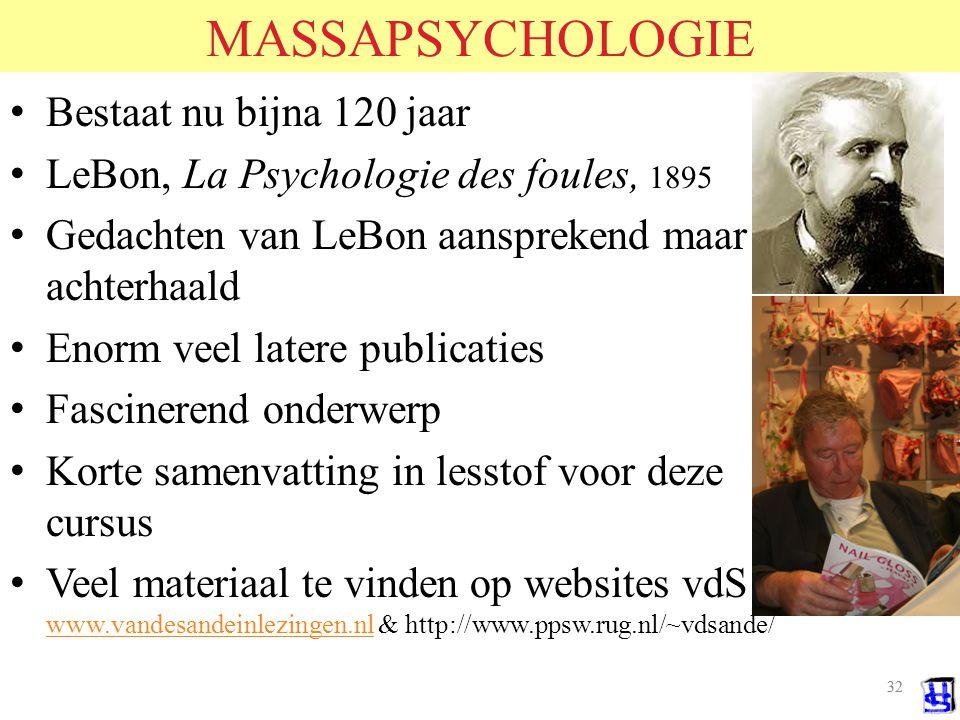 MASSAPSYCHOLOGIE Bestaat nu bijna 120 jaar