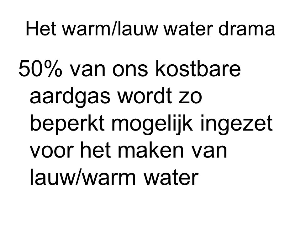 Het warm/lauw water drama