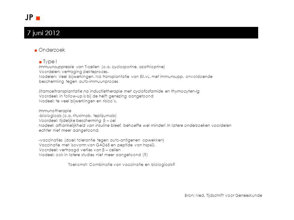 JP ■ 7 juni 2012 ■ Onderzoek ■ Type I