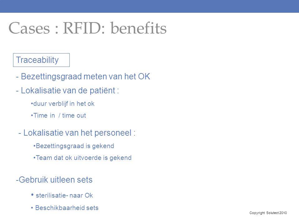 Cases : RFID: benefits Traceability - Bezettingsgraad meten van het OK