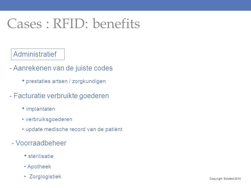 Cases : RFID: benefits Administratief Aanrekenen van de juiste codes