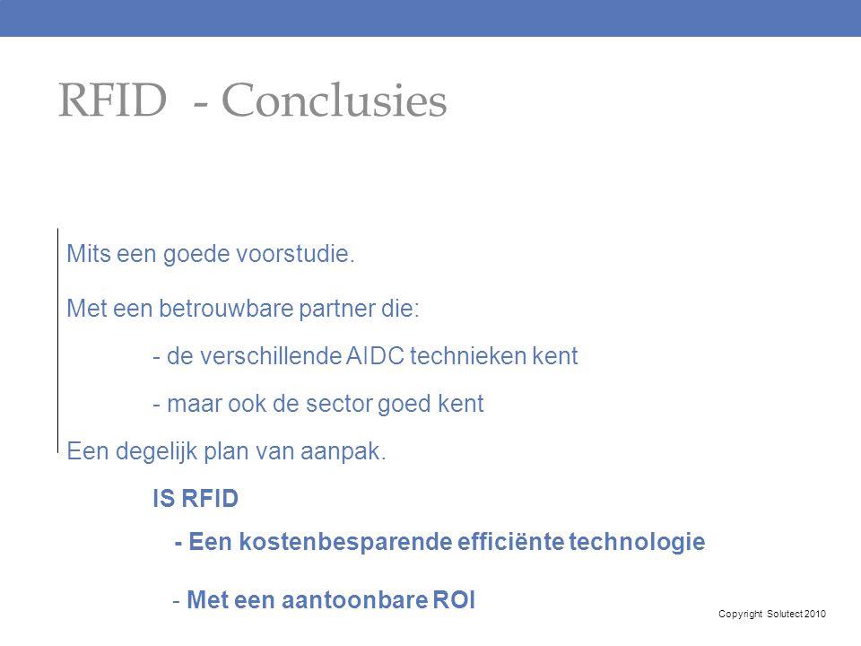 RFID - Conclusies Mits een goede voorstudie.