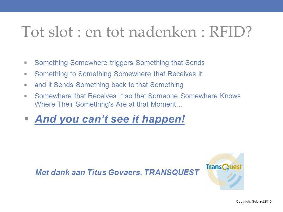 Tot slot : en tot nadenken : RFID