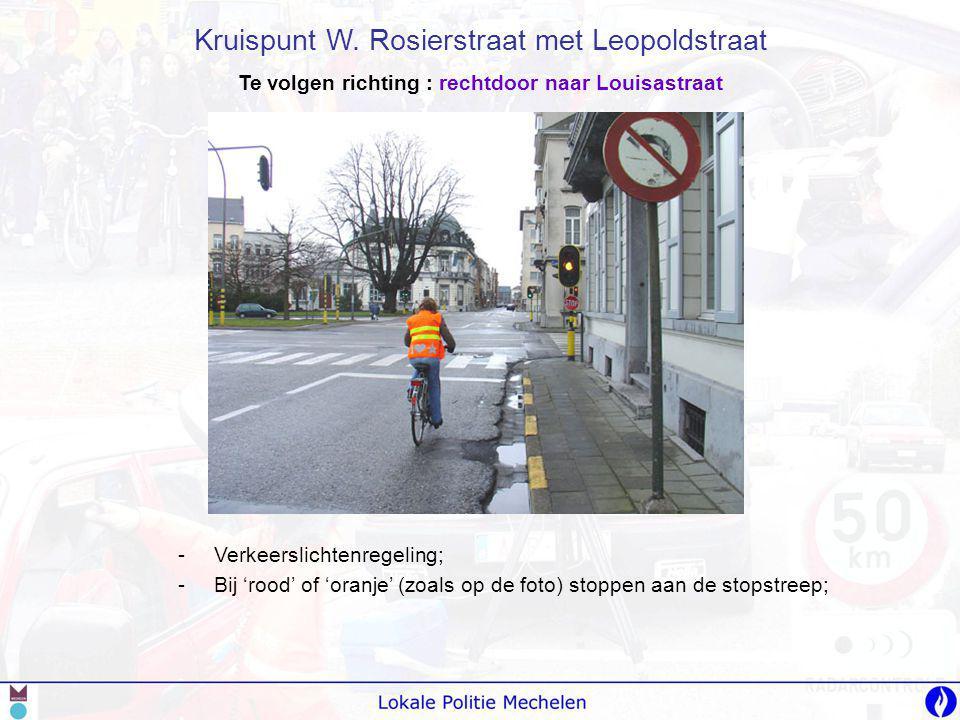 Te volgen richting : rechtdoor naar Louisastraat
