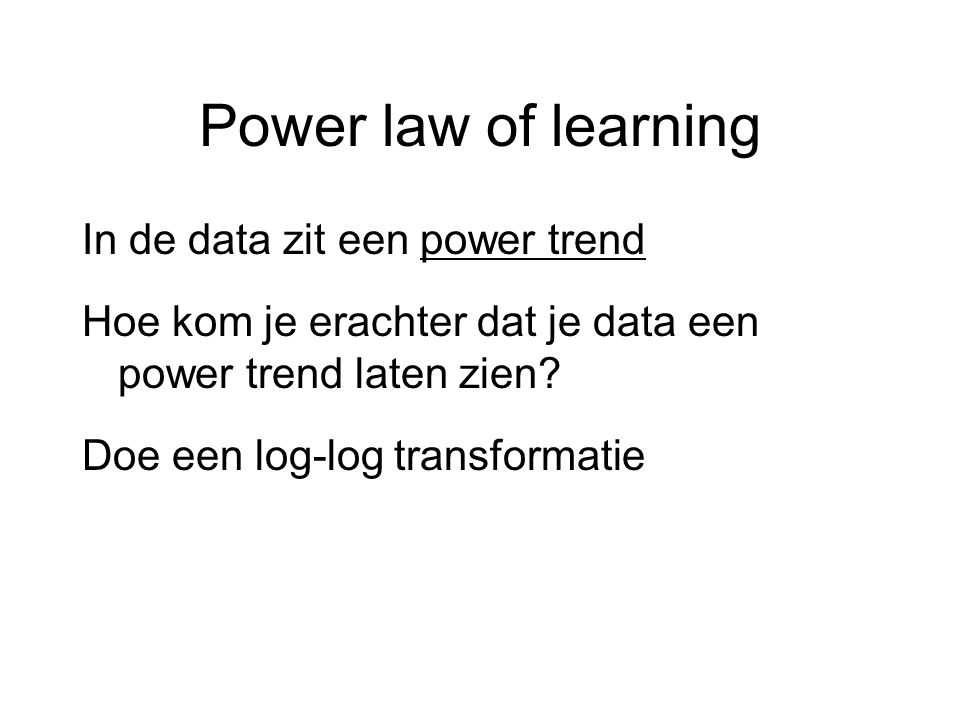 Power law of learning In de data zit een power trend