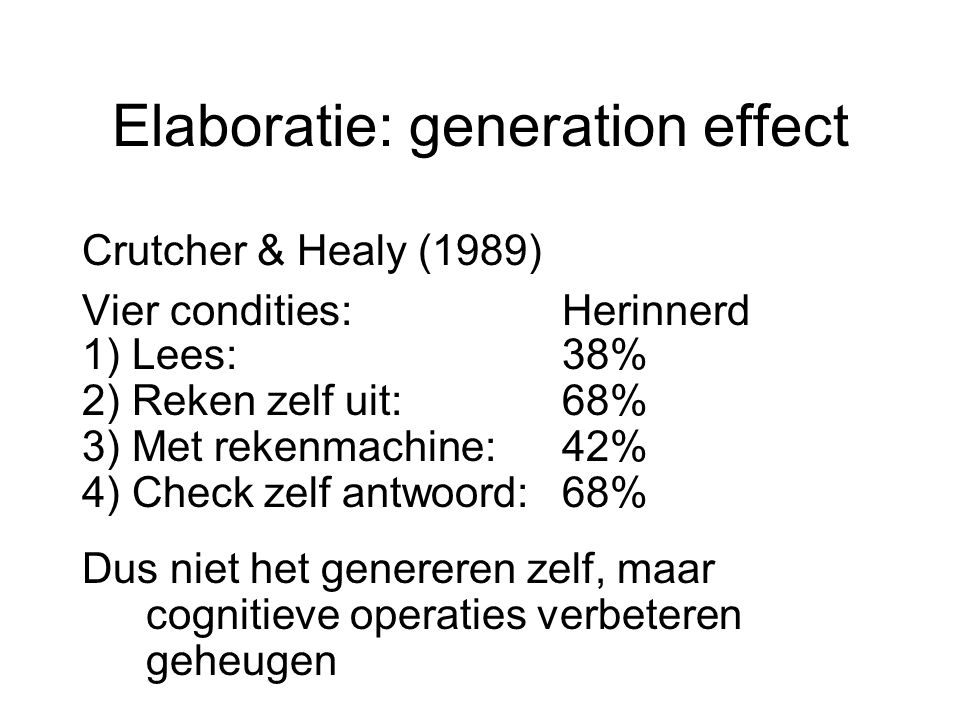 Elaboratie: generation effect