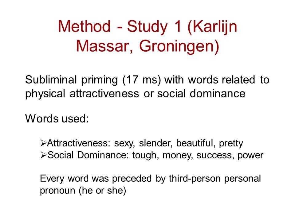 Method - Study 1 (Karlijn Massar, Groningen)