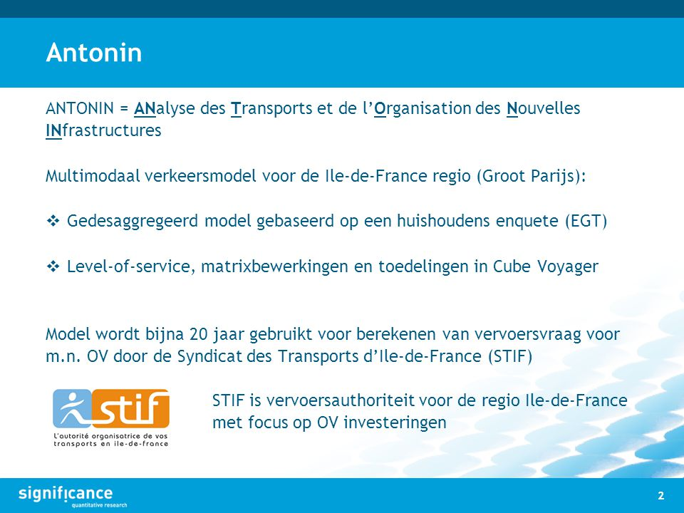 Antonin ANTONIN = ANalyse des Transports et de l'Organisation des Nouvelles INfrastructures.