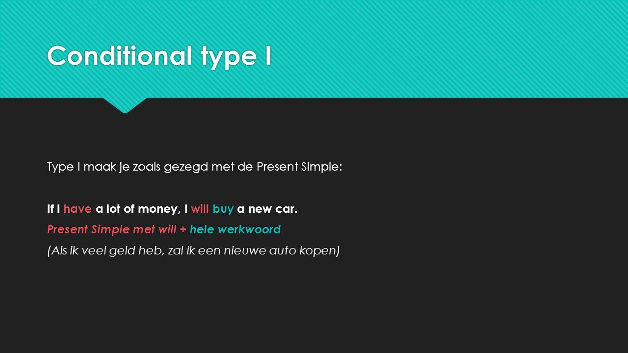 Conditional type I