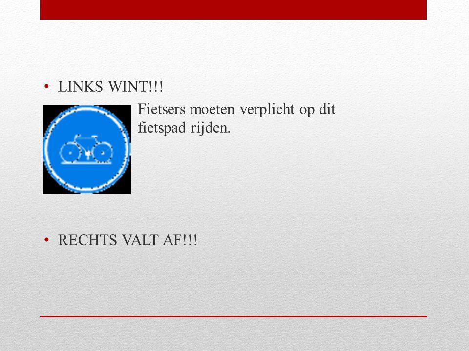LINKS WINT!!! Fietsers moeten verplicht op dit fietspad rijden. RECHTS VALT AF!!!
