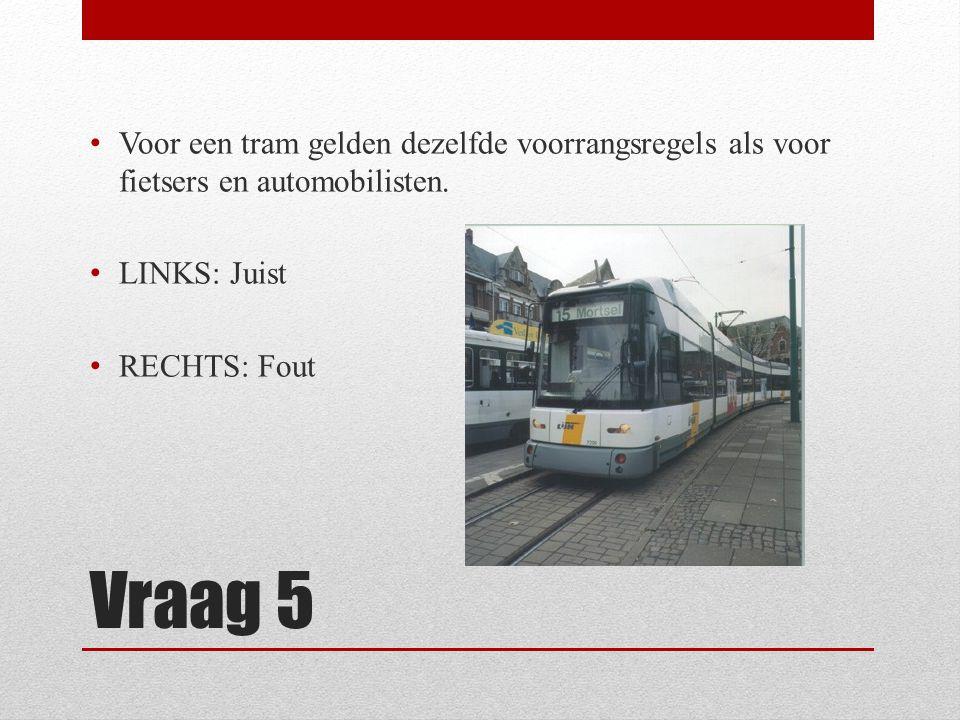 Voor een tram gelden dezelfde voorrangsregels als voor fietsers en automobilisten.