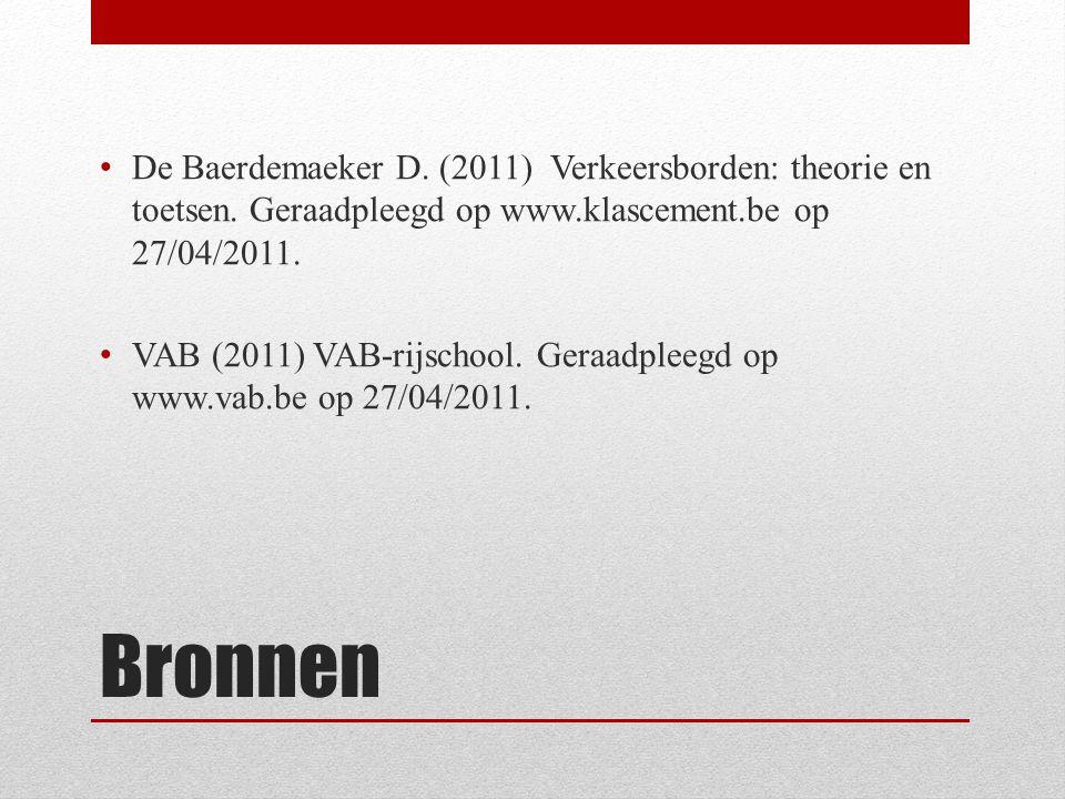 De Baerdemaeker D. (2011) Verkeersborden: theorie en toetsen