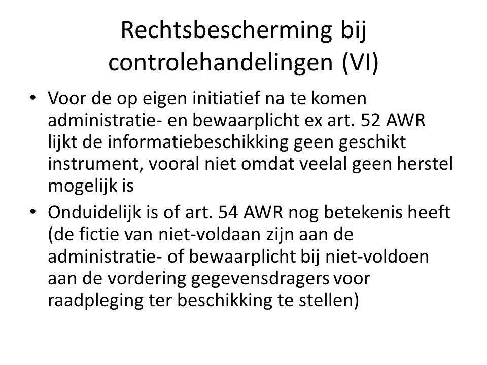 Rechtsbescherming bij controlehandelingen (VI)