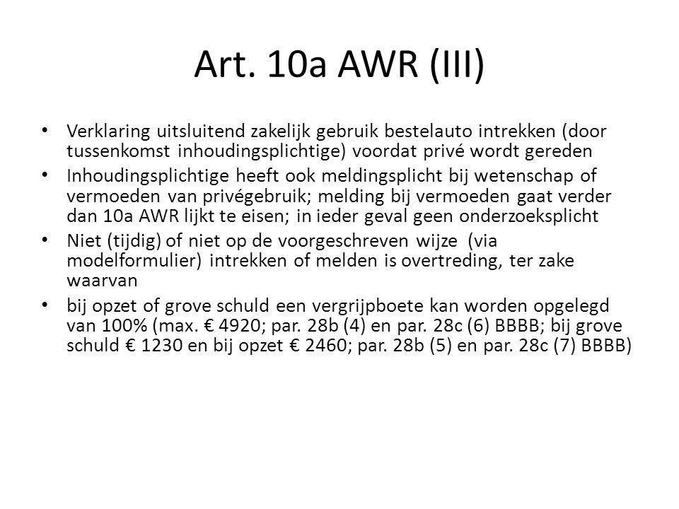 Art. 10a AWR (III) Verklaring uitsluitend zakelijk gebruik bestelauto intrekken (door tussenkomst inhoudingsplichtige) voordat privé wordt gereden.