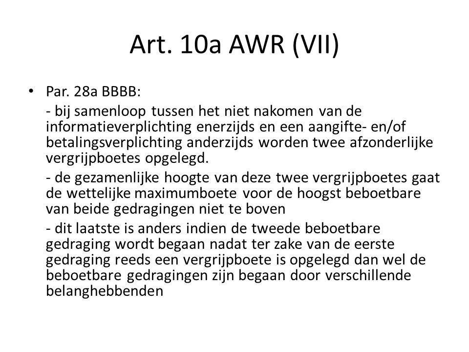 Art. 10a AWR (VII) Par. 28a BBBB: