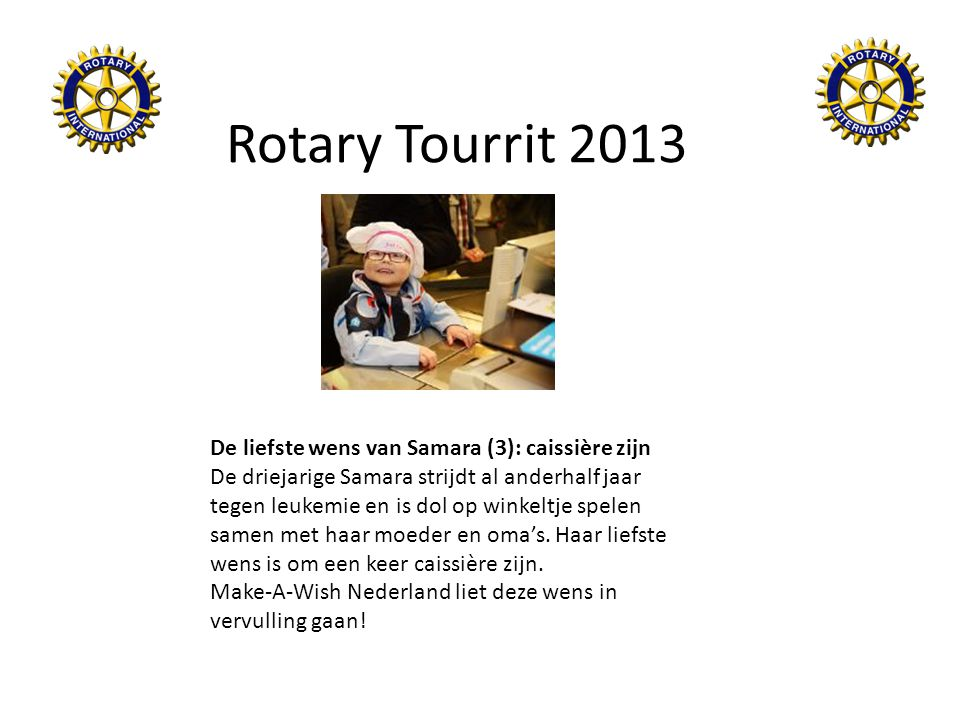 Rotary Tourrit 2013 De liefste wens van Samara (3): caissière zijn